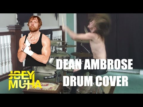 Dean Ambrose Theme Drum Cover - JOEY MUHA