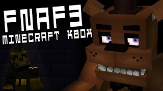FIVE NIGHTS AT FREDDY'S 3 | Minecraft Xbox (CUSTOM LEVELS & NIGHTS) FNAF3
