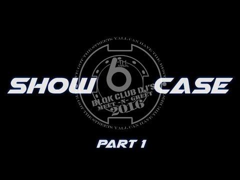 """6th Annual Blok Club Meet & Greet """"ShowCase"""" - Part 1"""