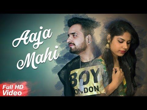 Aaja Mahi (Full Song)  Ashish and Featuring Vipan deep Kaur ( Latest Punjabi Songs) Romantic