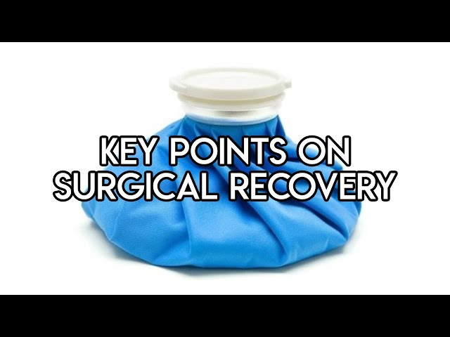 Key Points on Surgical Recovery