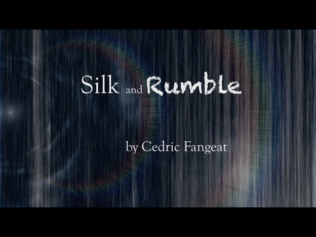 Silk and Rumble