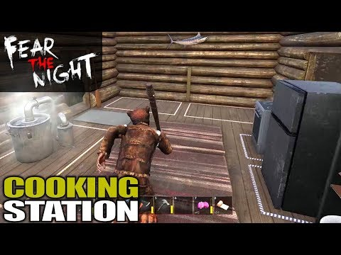 COOKING STATION IS AWESOME!   Fear the Night   Let's Play Gameplay   S01E15