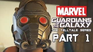 MARVEL'S GUARDIANS OF THE GALAXY Episode 1 Walkthrough Gameplay Part 1 - Peter Quill (Telltale)