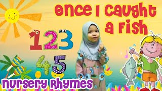 Acila Sing 12345 Once I Caught a Fish Alive | Number Song | Lagu Anak | Nursery Rhymes