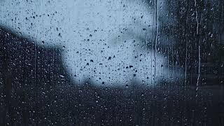 Rain On Window, Heavy Rain For Sleep, Study And Relaxation   أمطار غزيرة للنوم والدراسة والاسترخاء