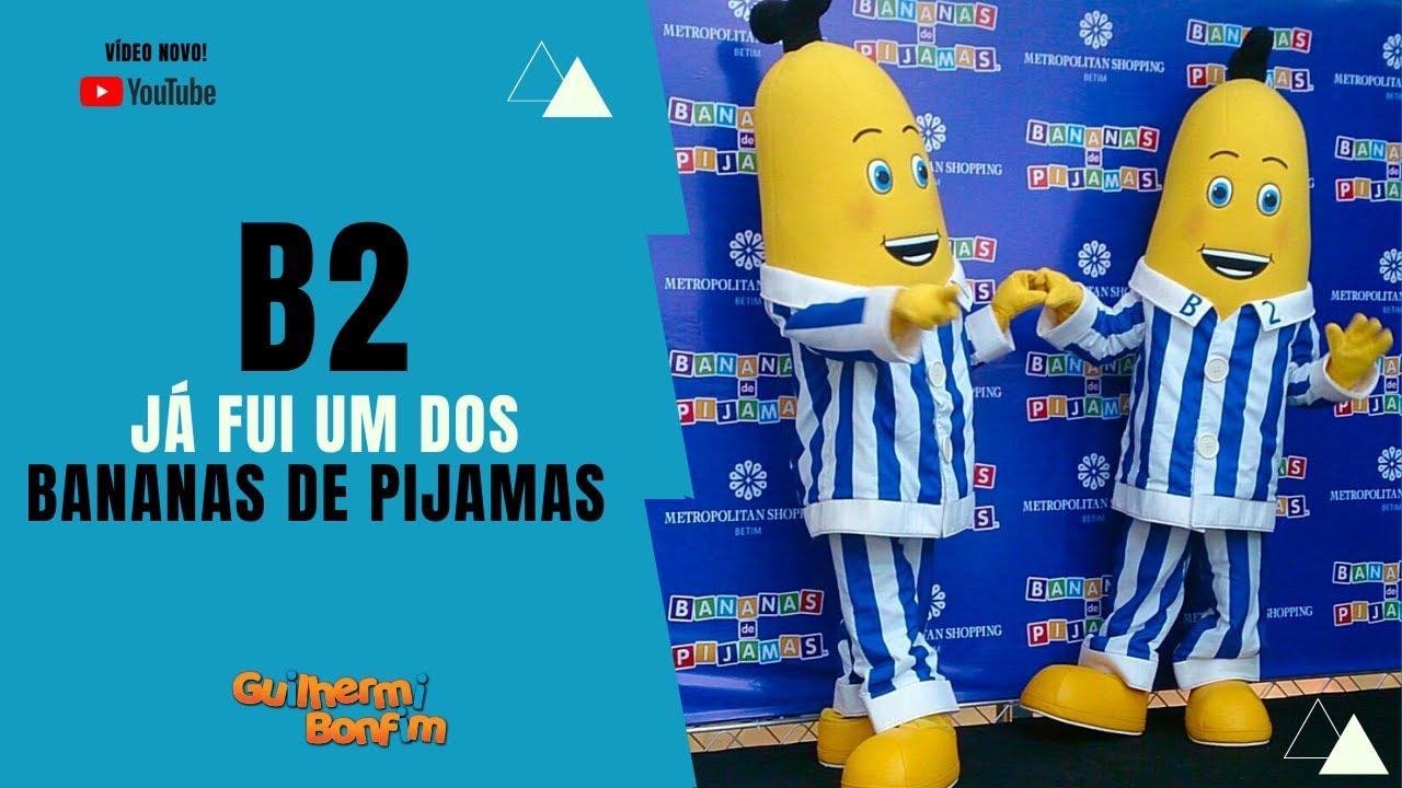 Já fui o B2 dos Bananas de Pijamas DVD Musical