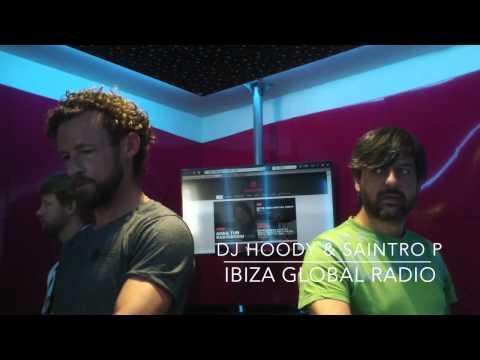Dj Hoody & Saintro P at Ibiza Global Radio-Deep Fusion