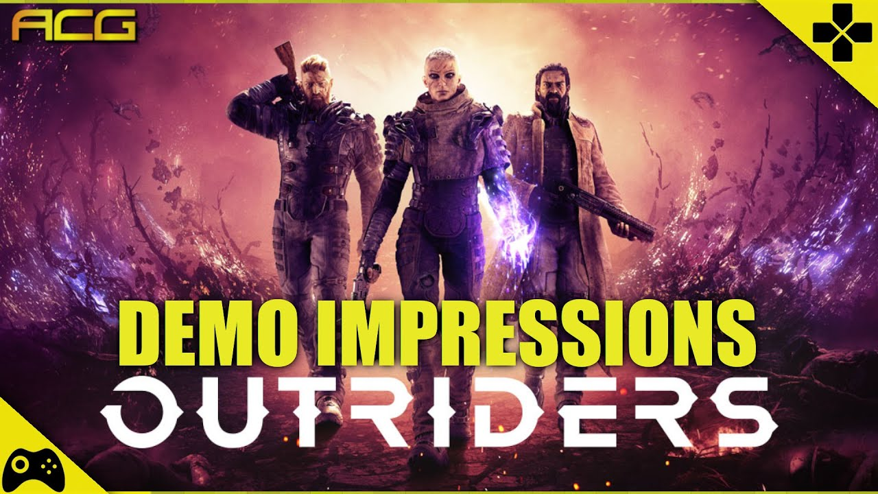 'Outriders' Demo Review: The Good And The Bad