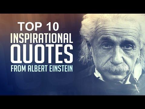 Top 10 Albert Einstein Quotes