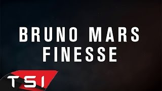 Bruno Mars - Finesse (Lyrics)