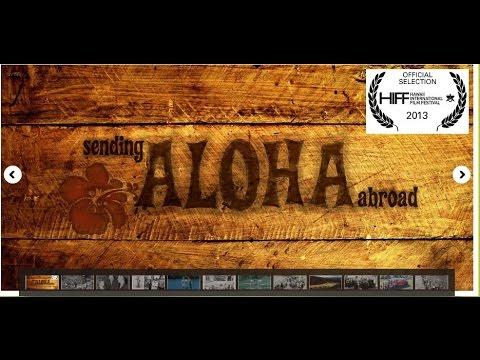 Sending Aloha Abroad (30 min.)