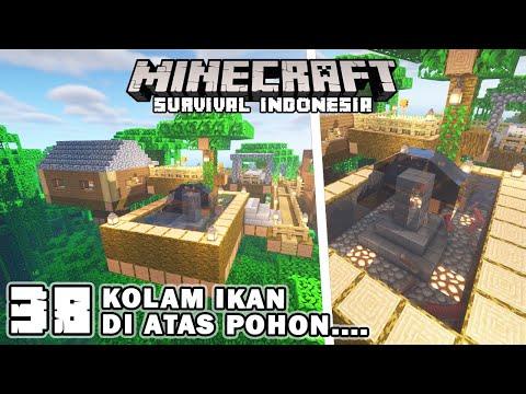 MEMBUAT KOLAM IKAN DI ATAS HUTAN JUNGLE🐡🐠🌴- Minecraft Survival Indonesia (Ep.38)
