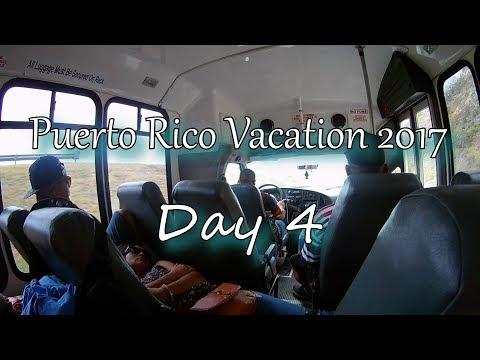 Puerto Rico Vacation 2017 (Day 4)
