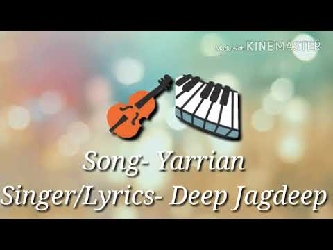 Singer deep Jagdeep  new lyrical song yaariyan