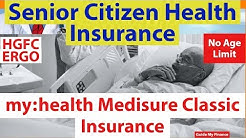 Senior Citizen Health Insurance | HDFC ERGO My: health Medisure Classic Insurance |  in Hindi