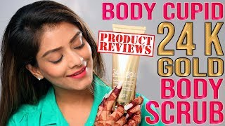 Body Cupid 24k Gold Body Scrub Product Review   Product Review Tutorial   Foxy Makeup Tutorial