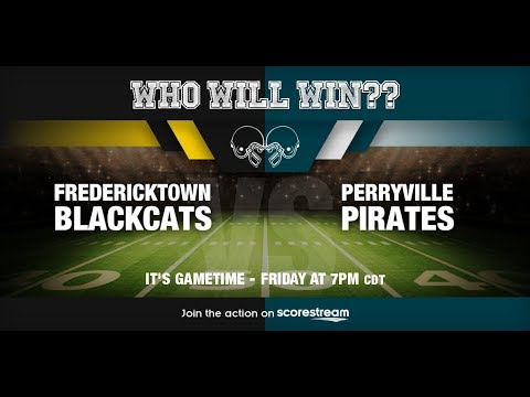 Fredericktown Blackcats v Perryville Pirates 9-1-17