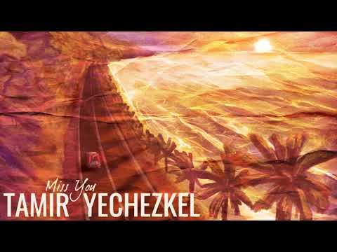 (tamir-yechezkel---miss-you-(official-audio