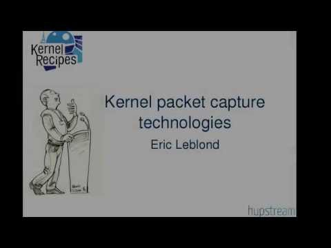 Kernel Recipes 2015 - Kernel packet capture technologies - b