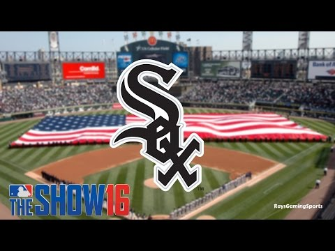 RETOOLING THE CHICAGO WHITE SOX! Part 1 (MLB 16 THE SHOW)