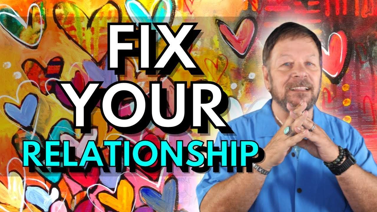 How To Fix Your Relationship | Fall In Love Again With A Specific Person | Law of Attraction