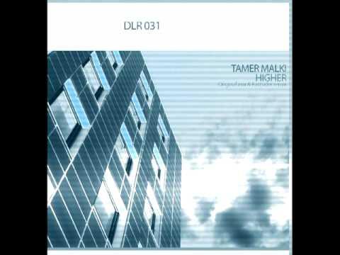 Tamer Malki - Higher (Eastsider Remix)