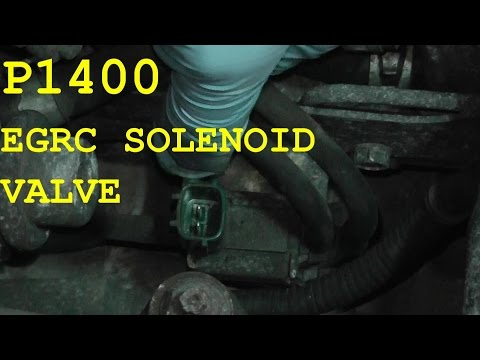 How to test and replace the EGRC Solenoid Valve P1400 HD