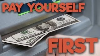 Always ALWAYS Pay Yourself First! (This is why and how.)
