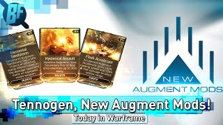 Warframe: New Tennogen Items, Augment Mods and more! -Today in Warframe 9/1/2016