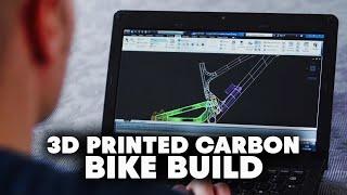 carbon fiber bike built with 3d printer fettlers chapter 2