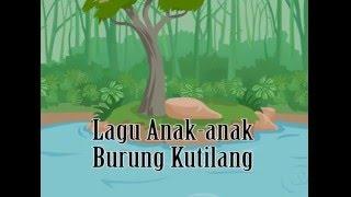 Kumpulan Lagu Anak anak Indonesia - Burung Kutilang
