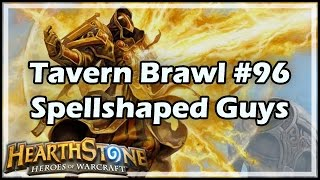 [Hearthstone] Tavern Brawl #96: Spellshaped Guys