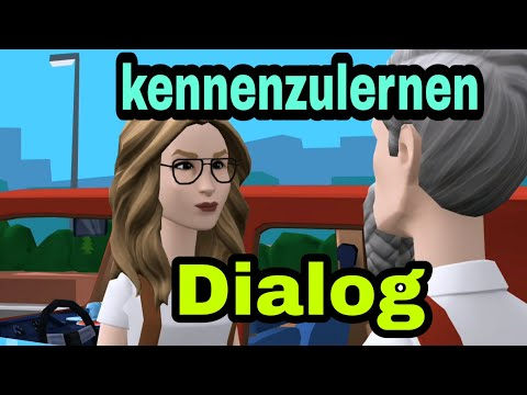 Dialog - kennenzulernen