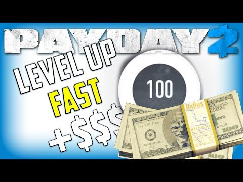 How to Level Up Fast in Payday 2 Get XP and money!