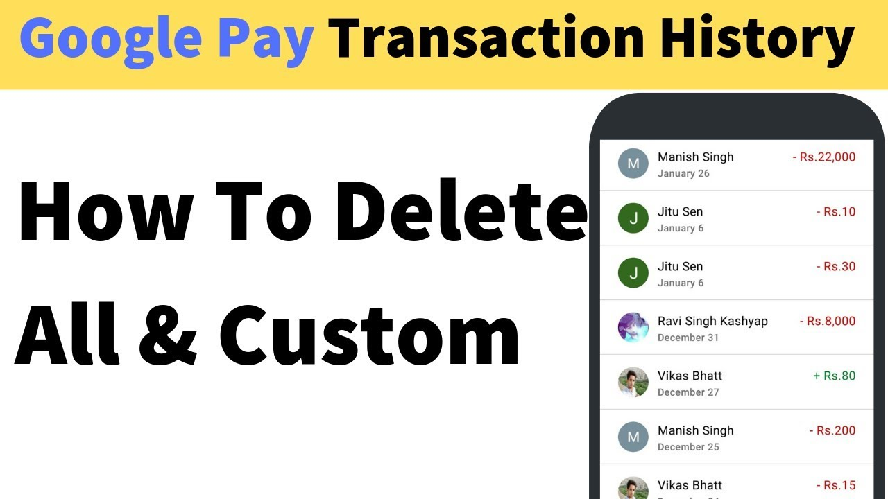 How To Delete Google Pay Transaction History Selected and All