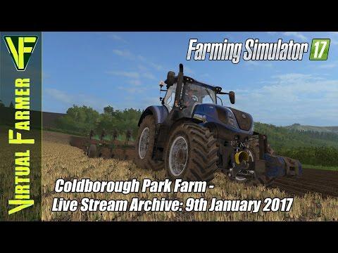 Farming Simulator 17 - Coldborough Park Farm - Live Stream Archive: 9th December 2017