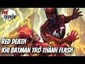 Dark Nights: METAL - Batman: The Red Death