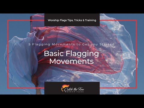 How to Use Worship Flags - 5 moves to get you started