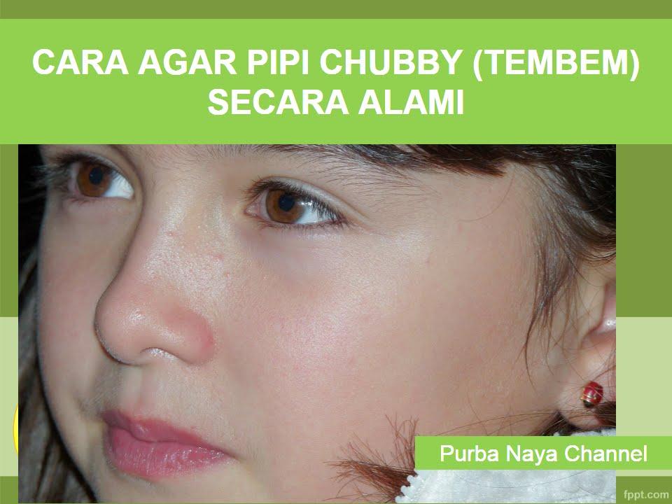 Download CARA AGAR PIPI CHUBBY (TEMBEM) SECARA ALAMI     * Video Tutorial Belajar Cara Bikin & Membuat *