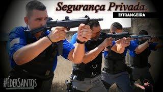 Segurança Privada Estrangeira