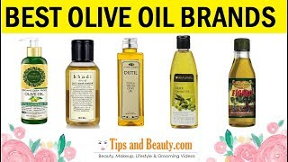 8 Best Olive Oil Brands in India for Skin and Hair: 2018