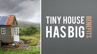 Tiny House Has Big Benefits