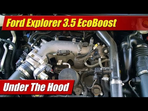 Under The Hood: Ford Explorer 3.5 EcoBoost