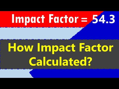 Impact Factor: How Impact Factor Is Calculated?