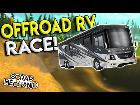 INSANE OFFROAD RV RACE CHALLENGE! - Scrap Mechanic Multiplay
