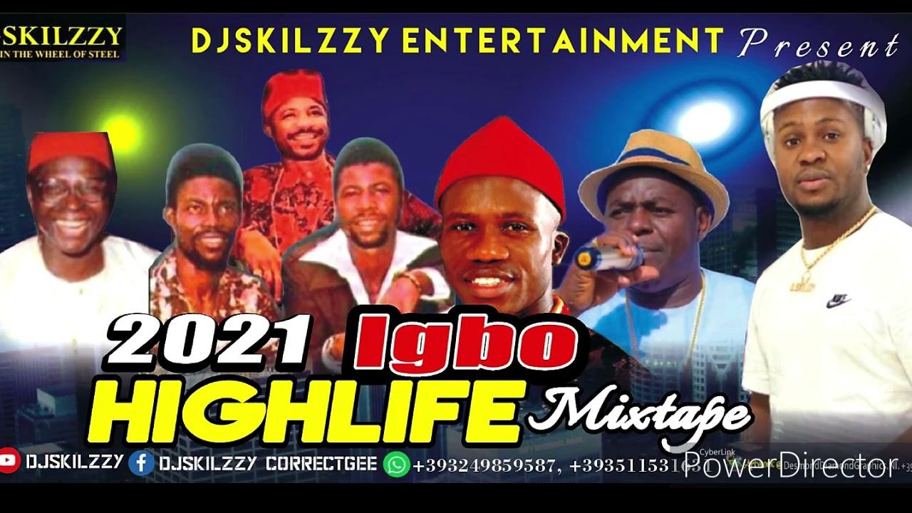 Download IGBO 2021 LATEST HIGHLIFE JAMZ BY DJSKILZZY FT OSADEBE ORIENTER BROTHERS ADA NA EGBU AZU ONE ONE BIL