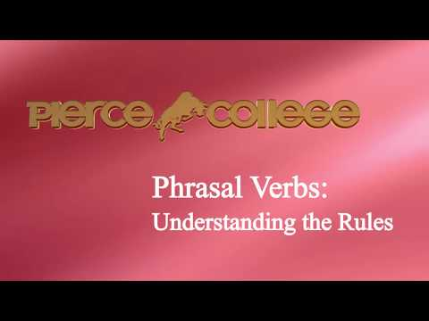 Phrasal Verbs PIERCE COLLEGE