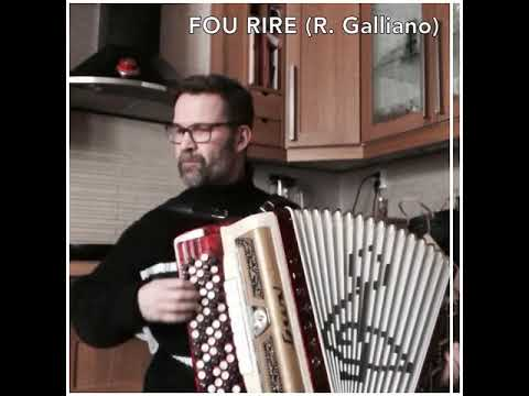 FOU RIRE (Musik: Richard Galliano)
