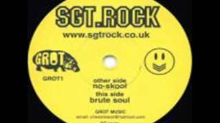 Sgt Rock - No Skool (Scissorkicks Mix)